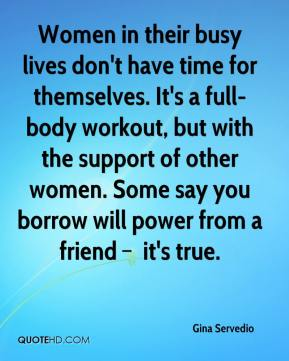 Women in their busy lives don't have time for themselves. It's a full-body workout, but with the support of other women. Some say you borrow will power from a friend – it's true.