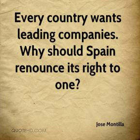 Jose Montilla  - Every country wants leading companies. Why should Spain renounce its right to one?