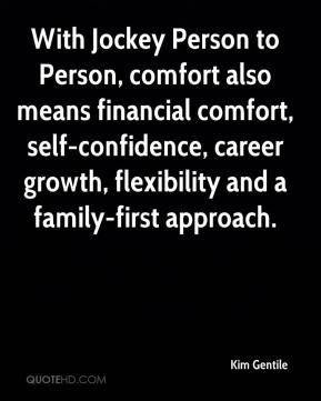 With Jockey Person to Person, comfort also means financial comfort, self-confidence, career growth, flexibility and a family-first approach.