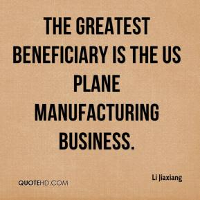 Li Jiaxiang  - The greatest beneficiary is the US plane manufacturing business.