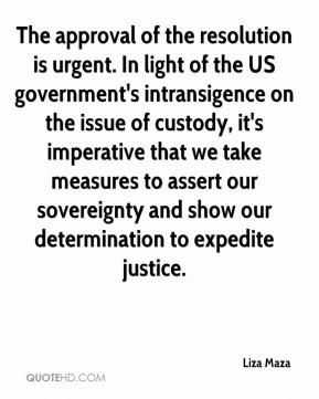 Liza Maza  - The approval of the resolution is urgent. In light of the US government's intransigence on the issue of custody, it's imperative that we take measures to assert our sovereignty and show our determination to expedite justice.