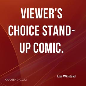 Lizz Winstead  - Viewer's Choice Stand-Up Comic.
