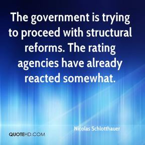 Nicolas Schlotthauer  - The government is trying to proceed with structural reforms. The rating agencies have already reacted somewhat.