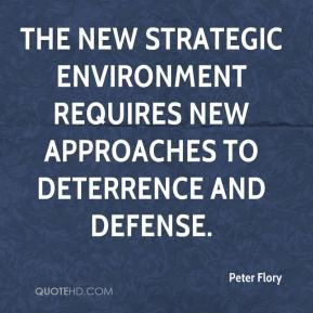 Peter Flory  - The new strategic environment requires new approaches to deterrence and defense.