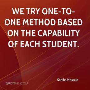 Sabiha Hossain  - We try one-to-one method based on the capability of each student.