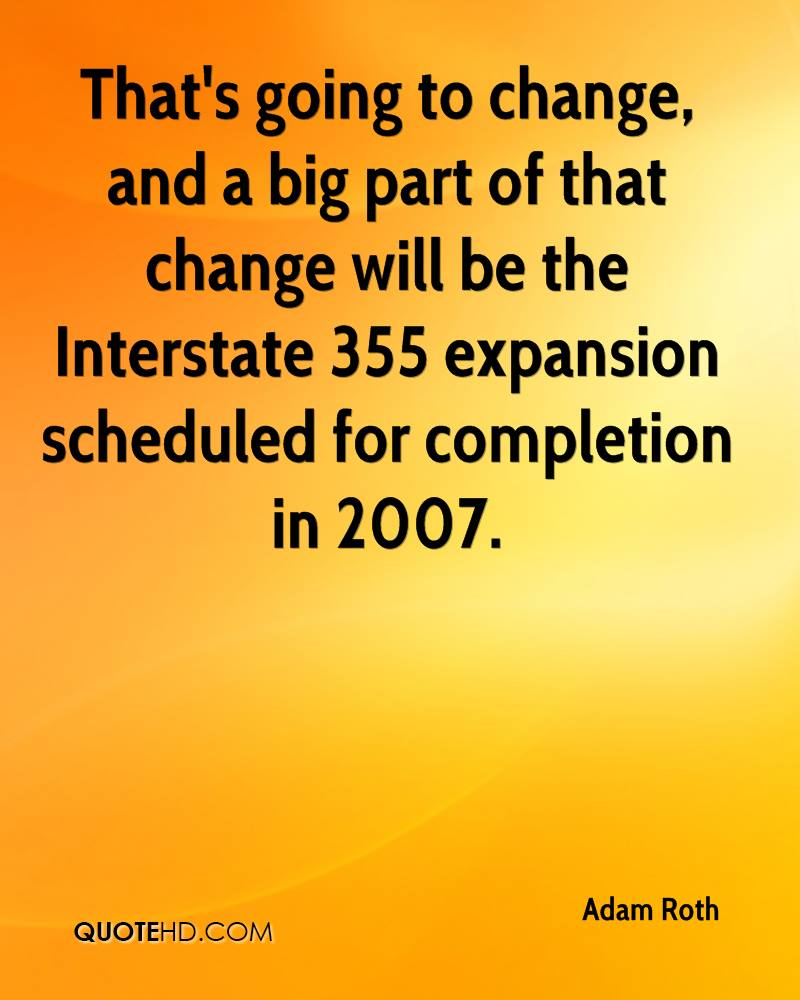 That's going to change, and a big part of that change will be the Interstate 355 expansion scheduled for completion in 2007.
