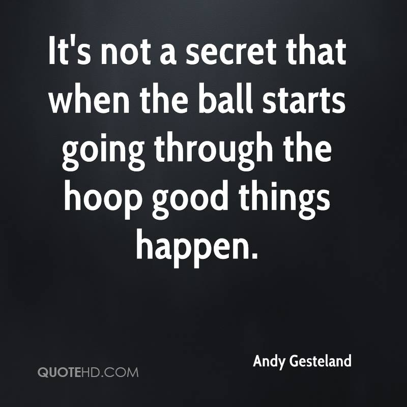 It's not a secret that when the ball starts going through the hoop good things happen.