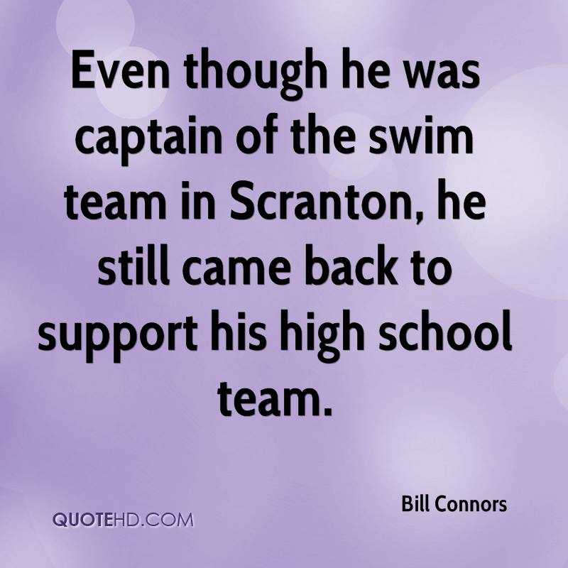 Bill Connors Quotes | QuoteHD