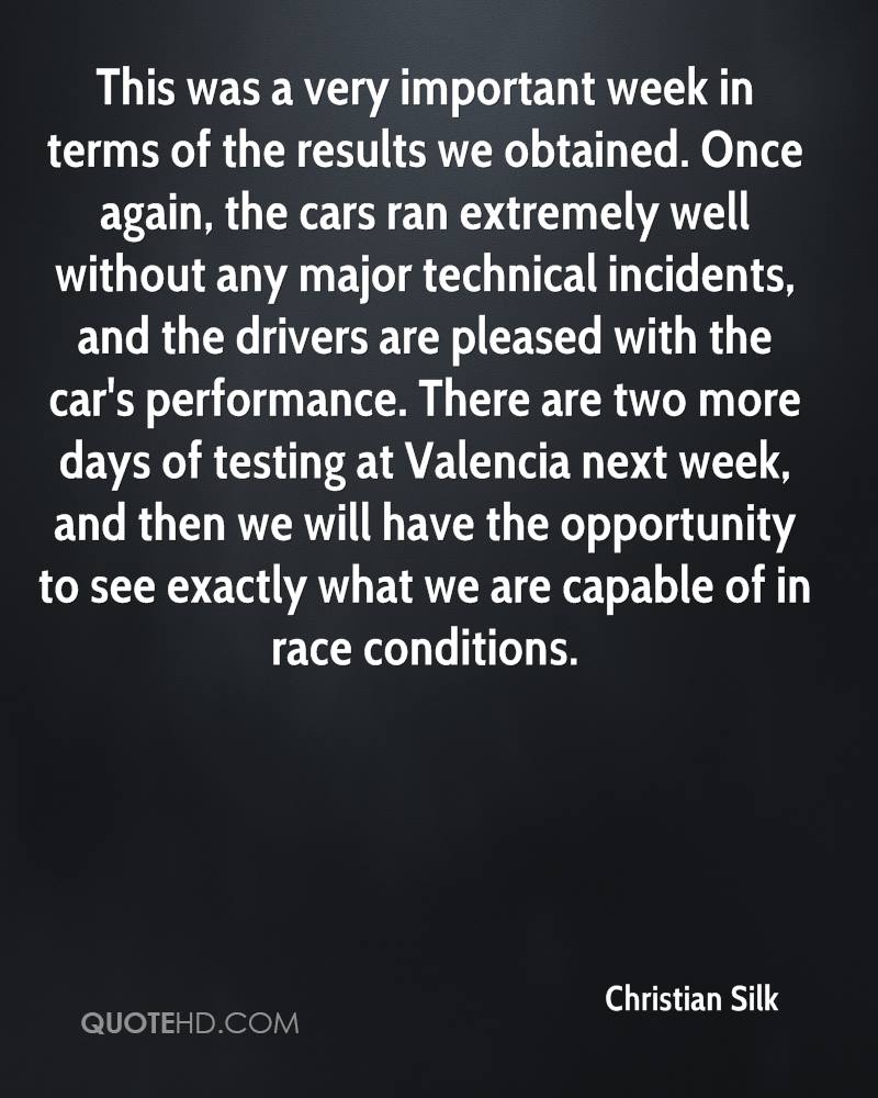 This was a very important week in terms of the results we obtained. Once again, the cars ran extremely well without any major technical incidents, and the drivers are pleased with the car's performance. There are two more days of testing at Valencia next week, and then we will have the opportunity to see exactly what we are capable of in race conditions.