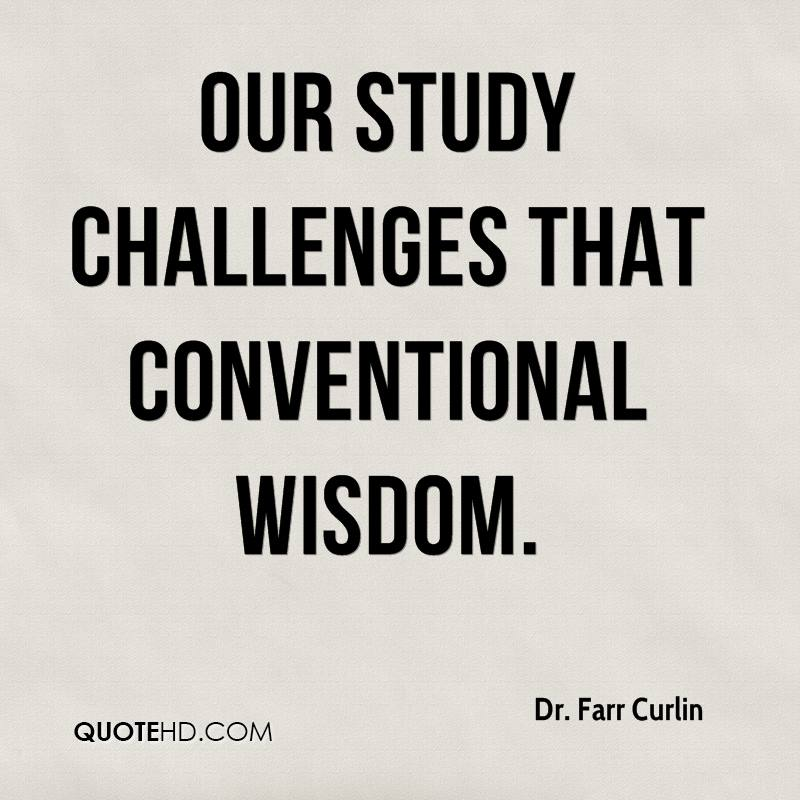 Our study challenges that conventional wisdom.