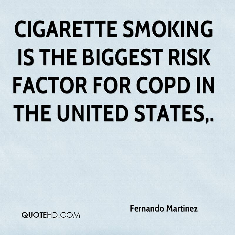 Cigarette smoking is the biggest risk factor for COPD in the United States.