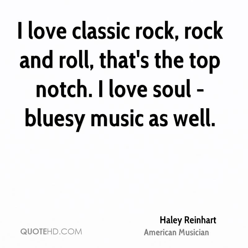 Rock N Roll Quotes About Love : quote Haley Reinhart i love classic rock rock and roll 237593.png