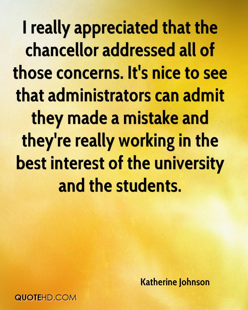 I really appreciated that the chancellor addressed all of those concerns. It's nice to see that administrators can admit they made a mistake and they're really working in the best interest of the university and the students.