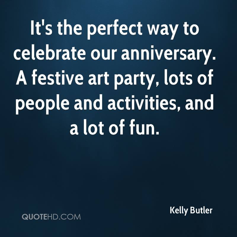 It's the perfect way to celebrate our anniversary. A festive art party, lots of people and activities, and a lot of fun.