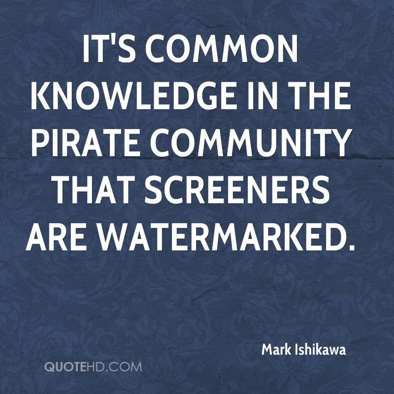 It's common knowledge in the pirate community that screeners are watermarked.