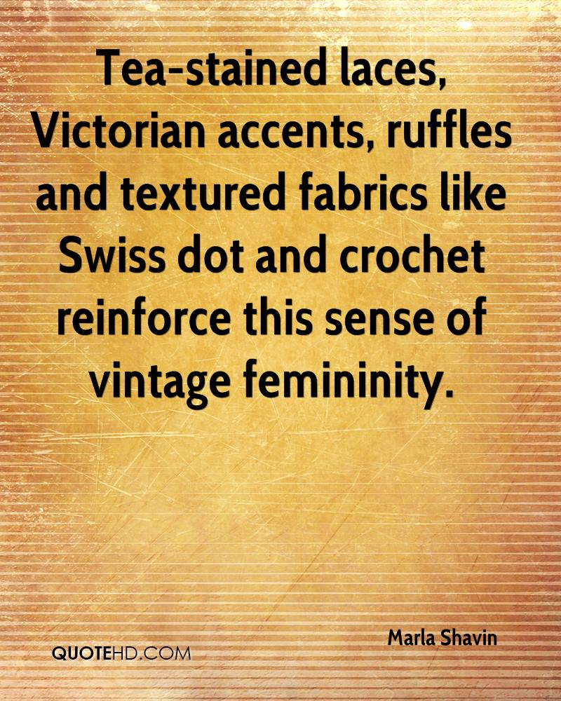 Tea-stained laces, Victorian accents, ruffles and textured fabrics like Swiss dot and crochet reinforce this sense of vintage femininity.