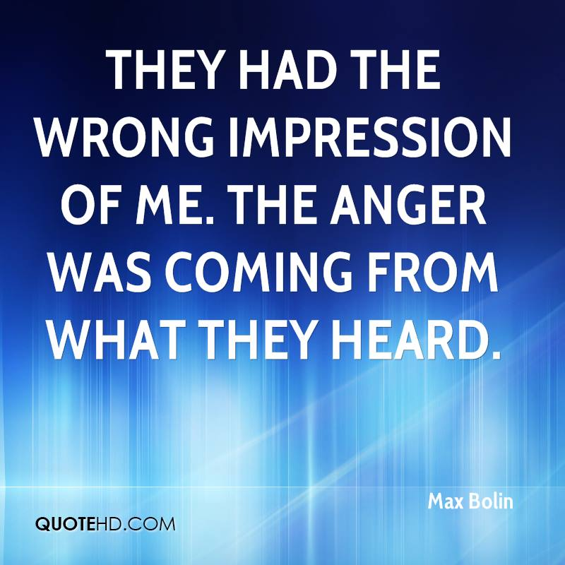 wrong impressions Wrong first impressions quotes - 1 first impressions are important, but everyone deserves a second chance read more quotes and sayings about wrong first impressions.
