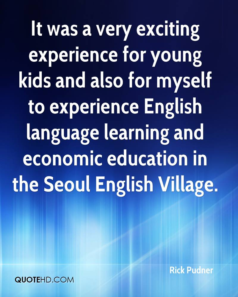 It was a very exciting experience for young kids and also for myself to experience English language learning and economic education in the Seoul English Village.