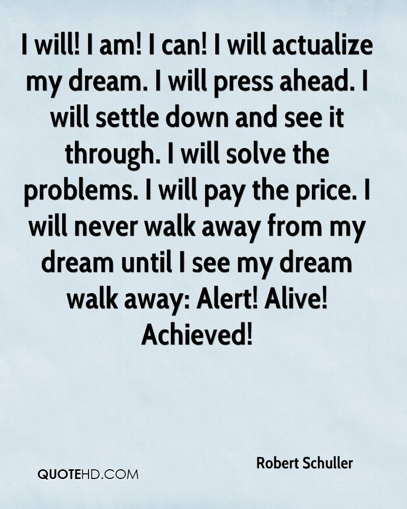 I Will Actualize My Dream. I