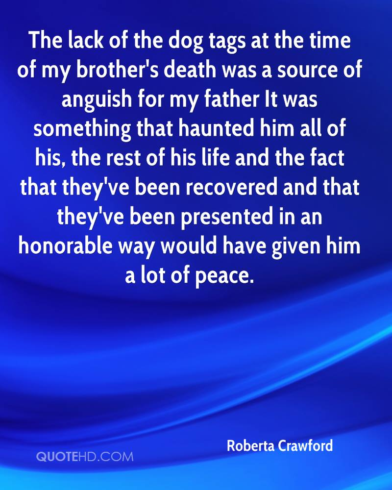 lost brother If you're someone who's lost a brother or sister, then we have something in common at 13 years-old, my 16-year-old brother died in a car accident even though it's now been 16 years since i lost .