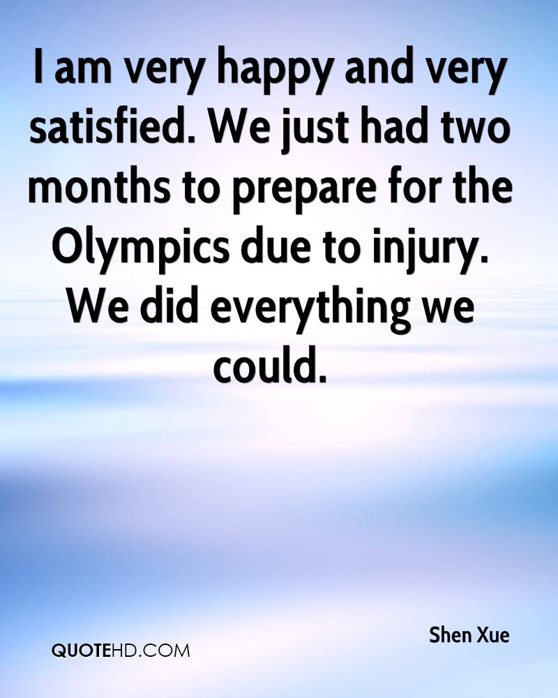 I am very happy and very satisfied. We just had two months to prepare for the Olympics due to injury. We did everything we could.