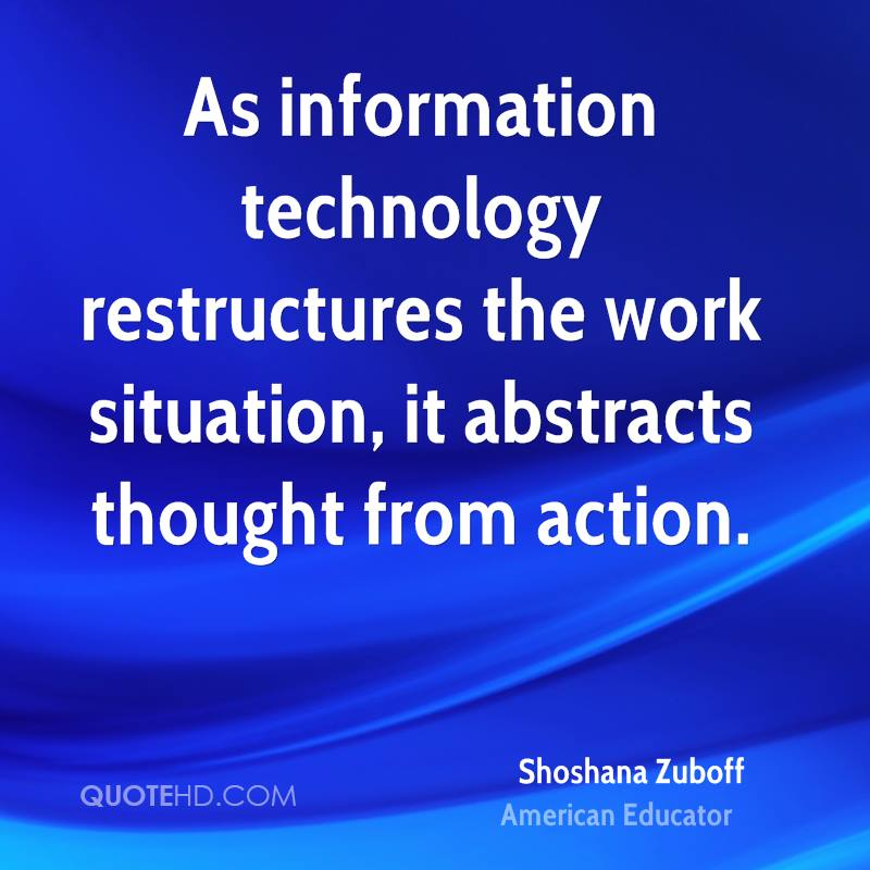 Shoshana Zuboff Technology Quotes | QuoteHD
