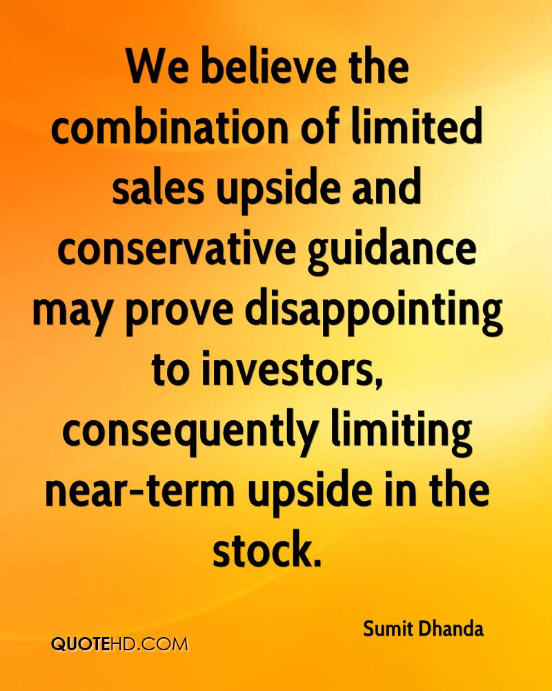 We believe the combination of limited sales upside and conservative guidance may prove disappointing to investors, consequently limiting near-term upside in the stock.