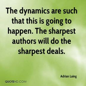 Adrian Laing - The dynamics are such that this is going to happen. The sharpest authors will do the sharpest deals.