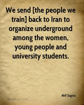 Akif Zagros - We send [the people we train] back to Iran to organize underground among the women, young people and university students.