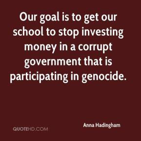 Anna Hadingham - Our goal is to get our school to stop investing money in a corrupt government that is participating in genocide.