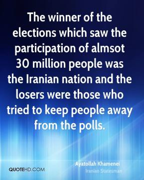 Ayatollah Khamenei - The winner of the elections which saw the participation of almsot 30 million people was the Iranian nation and the losers were those who tried to keep people away from the polls.