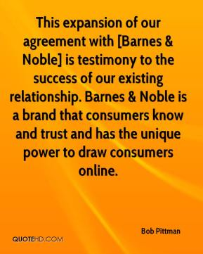 Bob Pittman - This expansion of our agreement with [Barnes & Noble] is testimony to the success of our existing relationship. Barnes & Noble is a brand that consumers know and trust and has the unique power to draw consumers online.