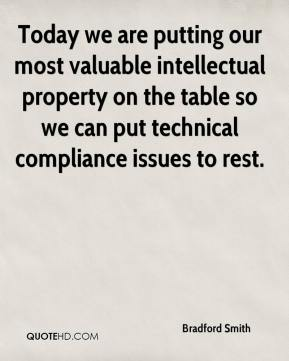 Bradford Smith - Today we are putting our most valuable intellectual property on the table so we can put technical compliance issues to rest.