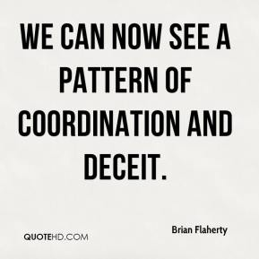 Brian Flaherty - We can now see a pattern of coordination and deceit.
