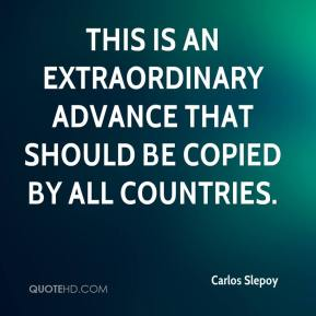 Carlos Slepoy - This is an extraordinary advance that should be copied by all countries.