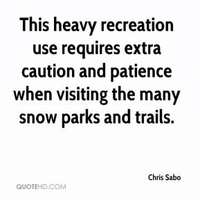 Chris Sabo - This heavy recreation use requires extra caution and patience when visiting the many snow parks and trails.