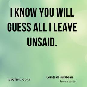 I know you will guess all I leave unsaid.