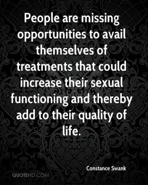 Constance Swank - People are missing opportunities to avail themselves of treatments that could increase their sexual functioning and thereby add to their quality of life.