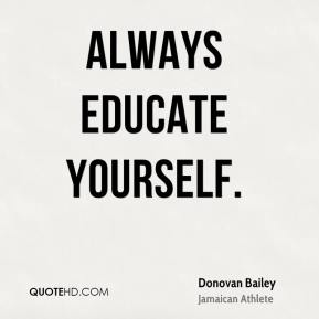 educate yourself quotes - DriverLayer Search Engine