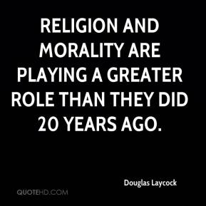 Religion and morality are playing a greater role than they did 20 years ago.
