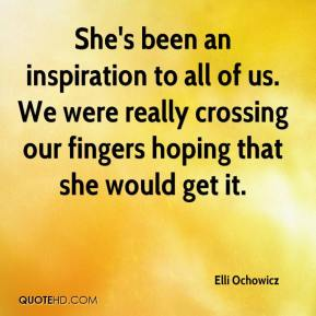 Elli Ochowicz - She's been an inspiration to all of us. We were really crossing our fingers hoping that she would get it.