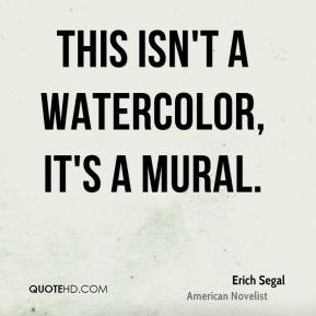 This isn't a watercolor, it's a mural.