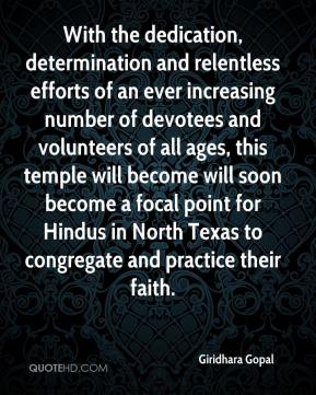 Giridhara Gopal - With the dedication, determination and relentless efforts of an ever increasing number of devotees and volunteers of all ages, this temple will become will soon become a focal point for Hindus in North Texas to congregate and practice their faith.