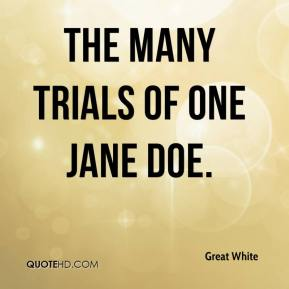 Great White - The Many Trials of One Jane Doe.