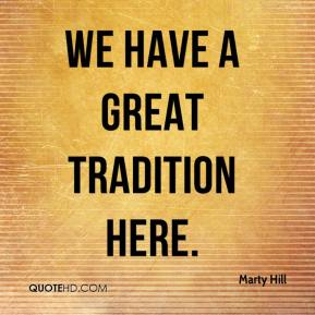 We have a great tradition here.