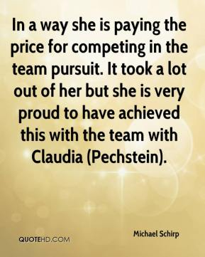 Michael Schirp  - In a way she is paying the price for competing in the team pursuit. It took a lot out of her but she is very proud to have achieved this with the team with Claudia (Pechstein).