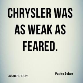 Chrysler was as weak as feared.