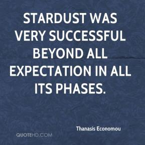 Thanasis Economou  - Stardust was very successful beyond all expectation in all its phases.