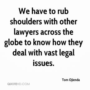 Tom Ojienda  - We have to rub shoulders with other lawyers across the globe to know how they deal with vast legal issues.