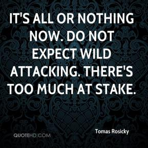 Tomas Rosicky  - It's all or nothing now. Do not expect wild attacking. There's too much at stake.